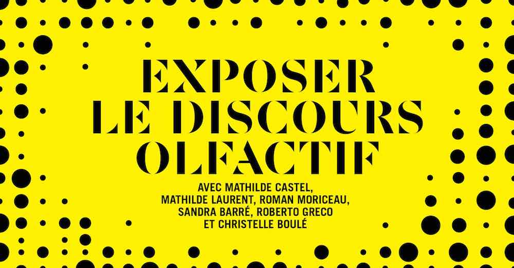 Table ronde « Exposer le discours olfactif »