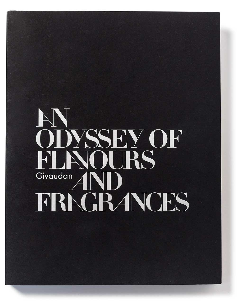 Givaudan: an Odyssey of Flavours and Fragrances – Caroline Champion, Percy Kemp, Annick Le Guérer, Brigitte Proust and Sean Rose
