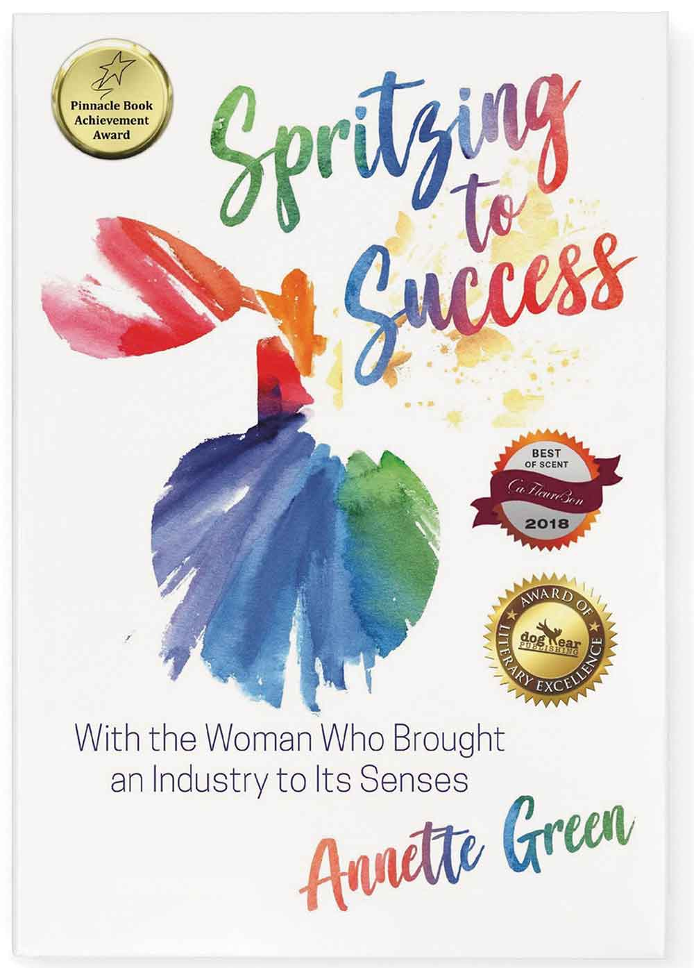 Spritzing to Success –  Annette Green