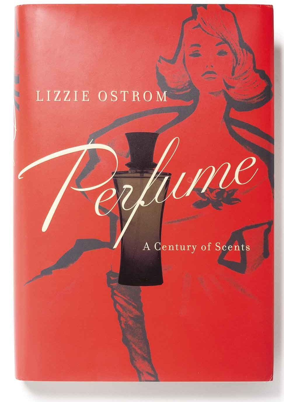 Perfume – a Century of Scents  – Lizzie Ostrom